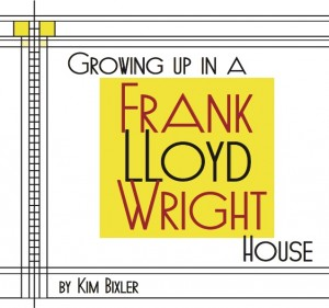 Growing Up In A Frank Lloyd Wright House - Cover